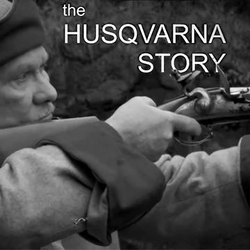 История компании Husqvarna - от стрелкового оружия до наших дней.